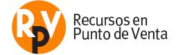 Recursos en Punto de Venta. RPV.